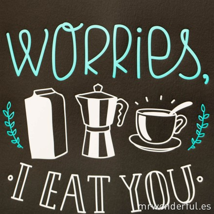 mrwonderful_lamina_worries−eat−you−for−breackfast-6