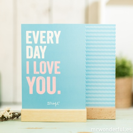 mrwonderful_lamina-soporte-A5-07_every-day-i-love-you-1