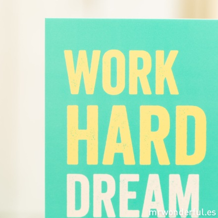 mrwonderful_lamina-soporte-A5-09_work-hard-dream-big-5